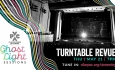 The Ghost Light Sessions: The Turntable Revue