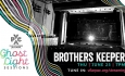 The Ghost Light Sessions: Brothers Keeper